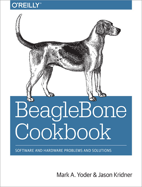 BeagleBone Cookbook - Software and Hardware Problems and Solutions