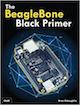 The BeagleBone® Black Primer